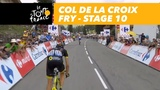 Col de la Croix Fry - Stage 10 - Tour de France 2018