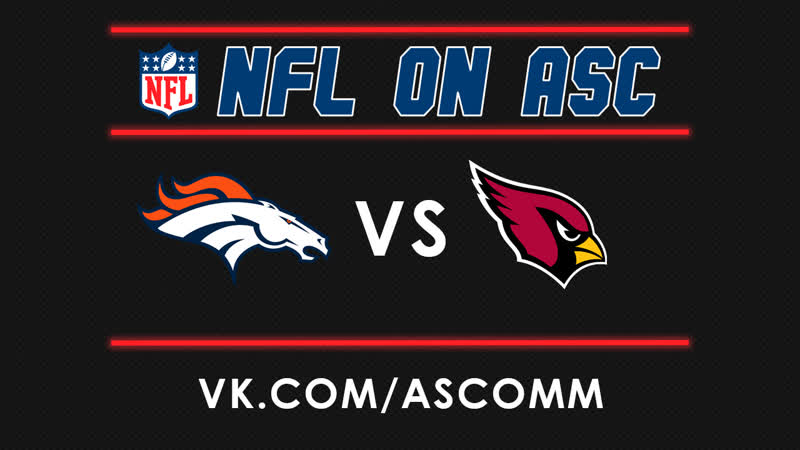NFL | Broncos VS Cardinals