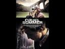 Жестокое лето 2016 ужасы, триллер, суббота, кинопоиск, фильмы ,выбор,кино, приколы, ржака, топ