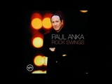 PAUL ANKA The Way You Make Me Feel 2005