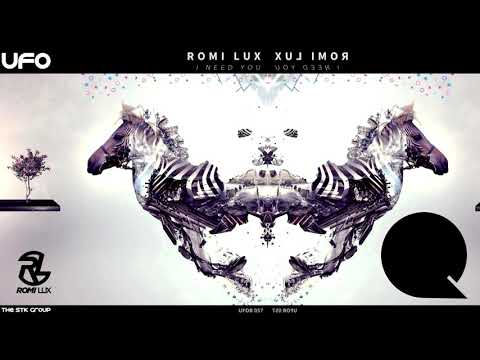 Romi Lux - I Need You (Original Mix)