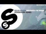 Eelke Kleijn - Mistakes I've Made (Zonderling Remix) OUT NOW