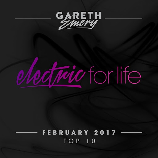 Gareth Emery альбом Electric For Life Top 10 - February 2017