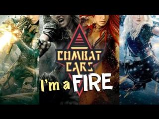 I'm a fire – combat cars
