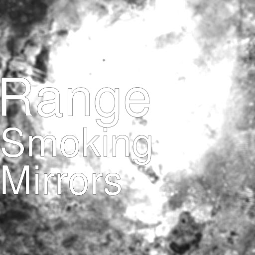 Range альбом Smoking Mirrors