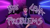 BYE LENA PROBLEMS Пока Лена Проблем Animation meme (CHECK PINNED COMMENT)
