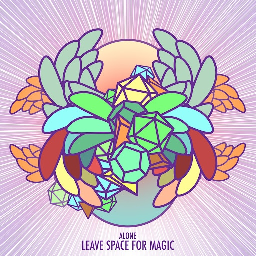 ALONE альбом Leave Space for Magic