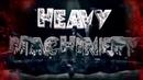 Heavy Machinerys 2017 Titantron Entrance Video feat. Heavy Machinery 2017 Theme HD