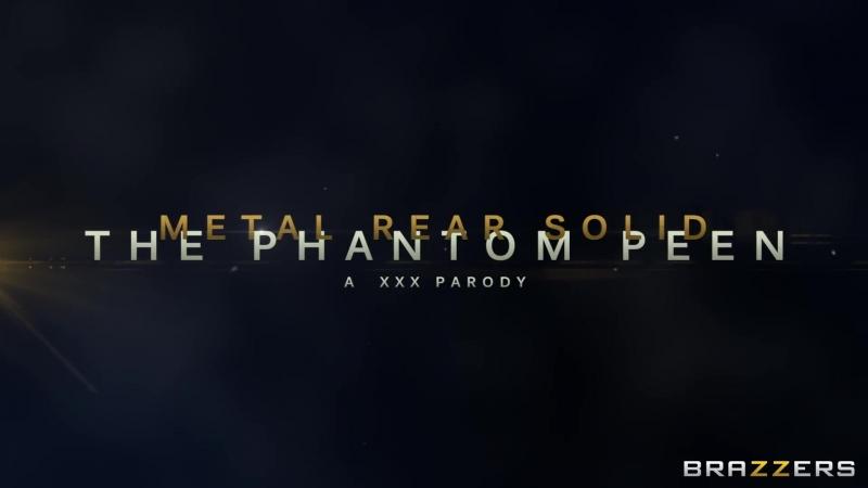Brazzers Presents Metal Rear Solid The Phantom Peen XXX Parody (OFFICIAL SFW TRAILER)
