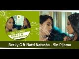 Becky G ft Natti Natasha - Sin Pijama
