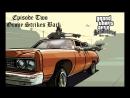 GTA San Andreas Series Эпизод Второй