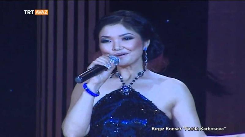 Aşkım - Kırgız Türkçesi - Farida Karbosova Konseri - TRT Avaz
