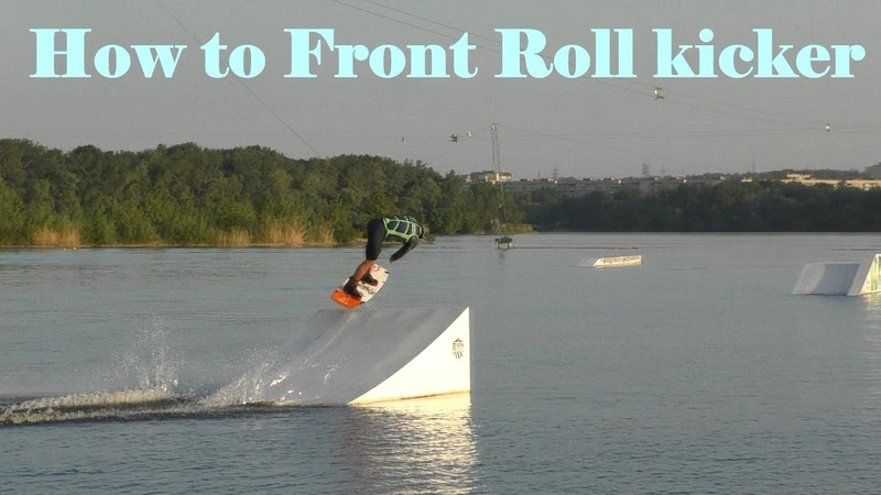 How to Front roll Kicker Best Wakeboard Tutorial Front roll