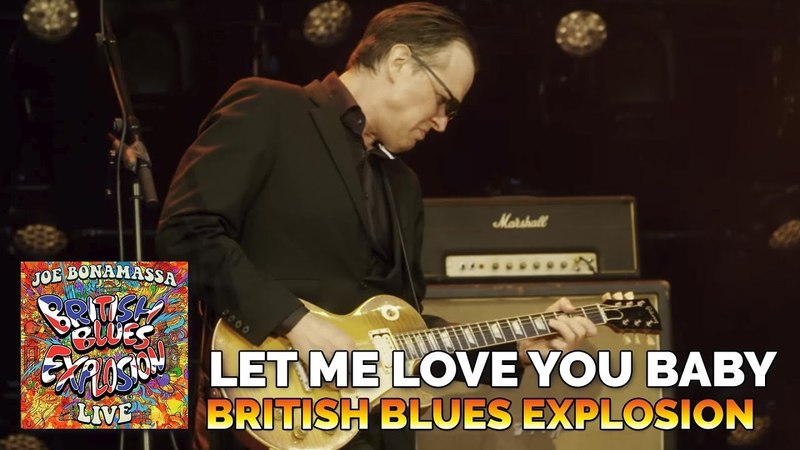 Joe Bonamassa - Let Me Love You Baby - British Blues Explosion Live