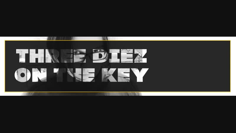 THREE GIEZ ON THE KEY-SO I WANT TO SAY YOU