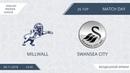 Millwall 2 2 Swansea City 26 тур Англия