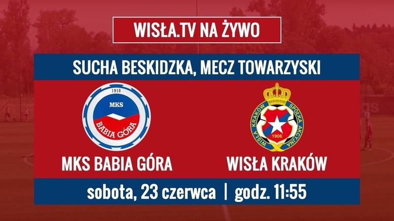 Wisł na żywo MKS Babia Góra Wisła Kraków