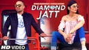 DIAMOND JATT | Gurlez Akhtar, Ginda Randhawa | King Grewal | Latest Punjabi Song 2018