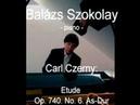 Carl Czerny Etude Op 740 No 6 As Dur Balázs Szokolay