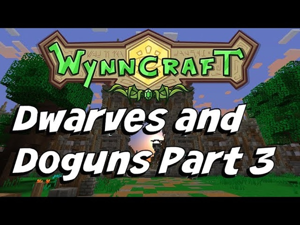 Dwarves and Doguns Part 3 | Wynncraft | Quest Guide