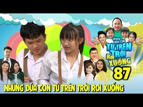 NHỮNG ĐỨA CON TỪ TRÊN TRỜI RƠI XUỐNG | TẬP 87 | Nam Thư sốc vì Việt Thi-Winner 'thể hiện tình cảm'