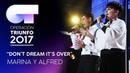 Dont dream its over - Marina y Alfred Gala 1 OT 2017