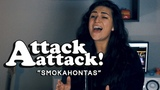ATTACK ATTACK! Smokahontas (Cover by Lauren Babic)