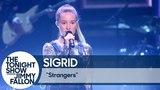 Sigrid: Strangers