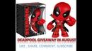 Free Deadpool Giveaway My Geek Box August 2018 Mars Unboxing