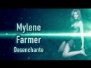 Mylene Farmer - Desenchantee (Loudness Overlord)