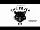 THE FEVER 333 MADE AN AMERICA OFFICIAL VIDEO