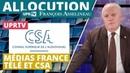 UPRTV Médias France télé et CSA Allocution de François Asselineau