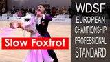 Медленный фокстрот (слоуфокс) в финале 2018 WDSF PD Чемпионат Европы