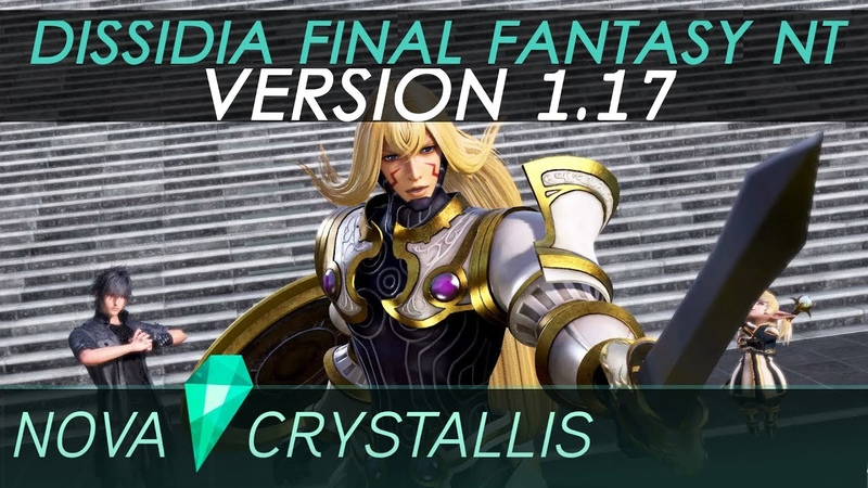 Dissidia Final Fantasy NT (PS4) Version 1.17