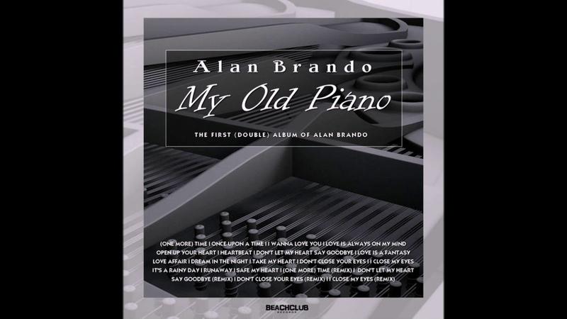 Alan Brando - Dont Close Your Eyes. Vocal Version. 2018