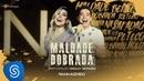 Naiara Azevedo - Maldade Dobrada part. Wesley Safadão (DVD Contraste)