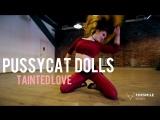 The Pussycat Dolls-Tainted Love [ choreo by Polina Rastegaeva ]