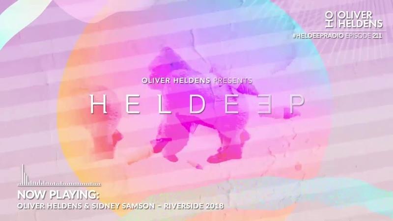 Oliver Heldens - Heldeep Radio 211
