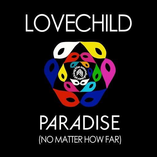 lovechild альбом Paradise (No Matter How Far) EP
