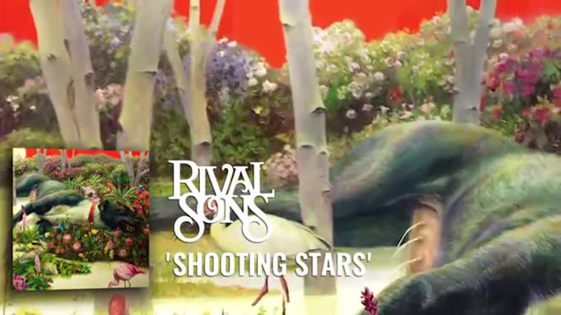 Rival Sons Shooting Stars Official Audio