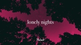 Lonely Nights XII A Beautiful Chillout Mix 1 Hour Mix