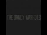 The Dandy Warhols - Head