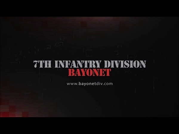 Внутри 7th Infantry Division Bayonet ЖИЗА