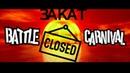 Battle Carnival: Закат - закрытие игры! бонус в конце.