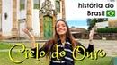Resumo de História: CICLO DO OURO - Em Ouro Preto, MG! (Débora Aladim)