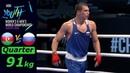 (91kg) RUSSIA stopped Azerbaijan /Quarterfinal AIBA Youth World 2018/