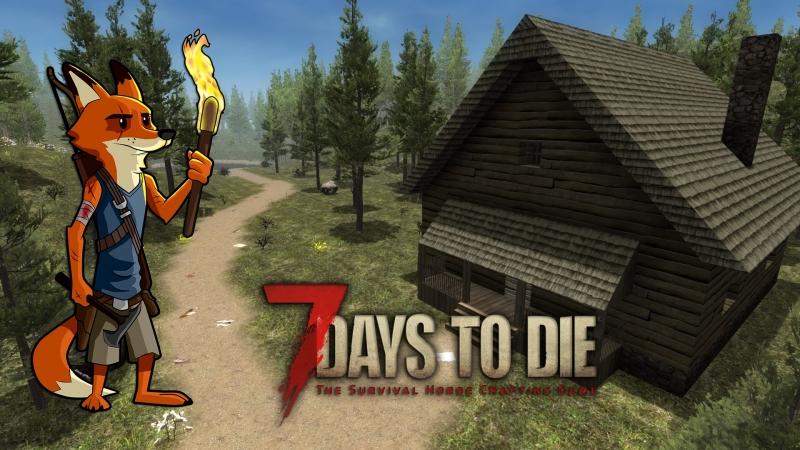 7 Days to Die Коротаем время и ждём альфа 17 28