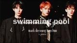 swimming pool mark doyoung haechan