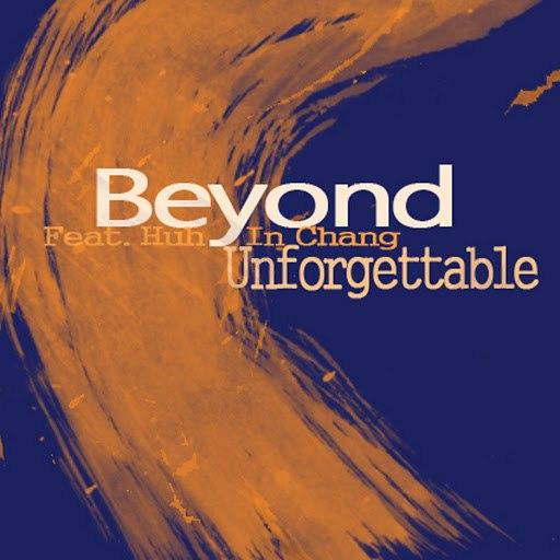 Beyond альбом Unforgettable