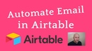 Automate Business Email with Airtable's SendGrid Block